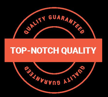 top-notch-quality